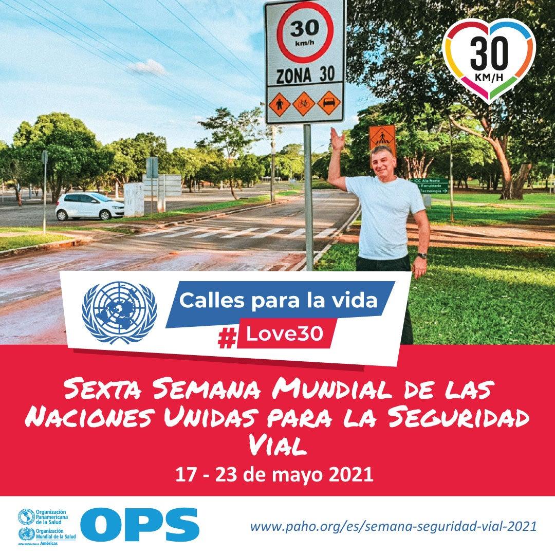 Sexta Semana Mundial de las Naciones Unidas para la Seguridad Vial -  OPS/OMS | Organización Panamericana de la Salud
