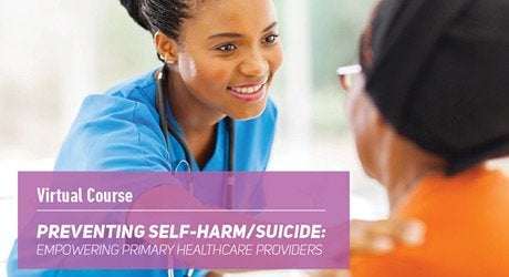 Virtual couse on Preventing Self-harm/suicide: Empowering Primary Health Care providers