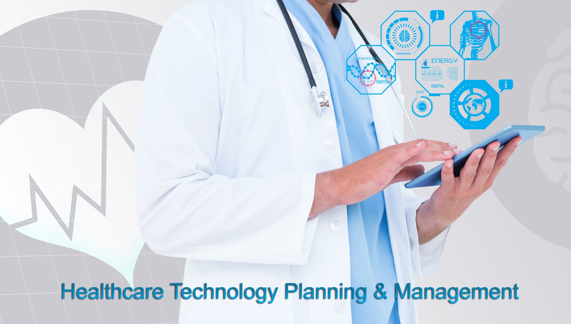 Healthcare Technology Planning & Management