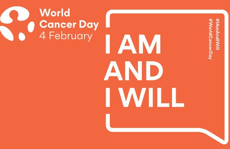 Cancer Day 2020, I am and I will
