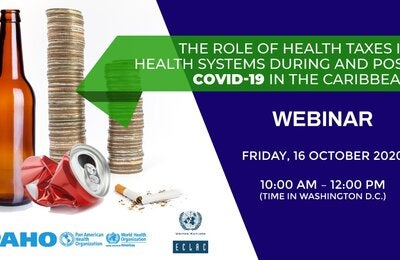 The role of health taxes in health systems during and post COVID-19 in the Caribbean