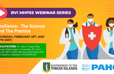 BVI MHPSS Webinar Series - Resilience: The Science and The Practice