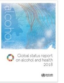 WHO's Global status report on alcohol and health 2018