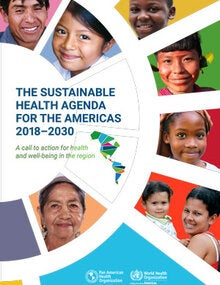 The Sustainable Health Agenda for the Americas 2018-2030