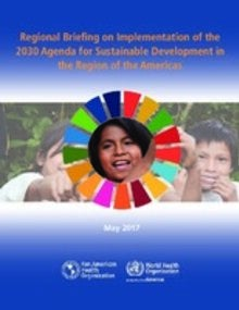 Regional Briefing on Implementation of the 2030 Agenda for Sustainable Development in the Region of the Americas