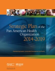 Strategic Plan of the Pan American Health Organization 2014-2019
