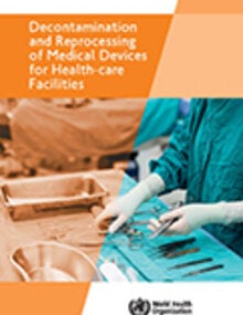 Decontamination and reprocessing of medical devices for health care facilities; 2016