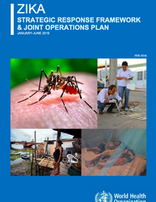 Zika: Strategic response framework and joint operations plan; 2016