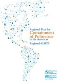 Regional Plan for Containment of Poliovirus in the Americas. Regional-GAPIII