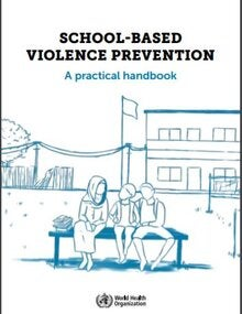 School-based violence prevention: a practical handbook