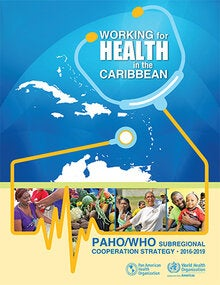 PAHO/WHO Subregional Cooperation Strategy 2016-2019