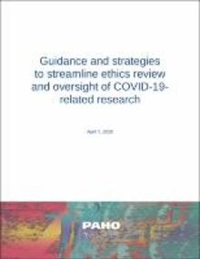 Guidance and strategies to streamline ethics review and oversight of COVID-19