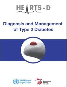 HEARTS D: diagnosis and management of type 2 diabetes