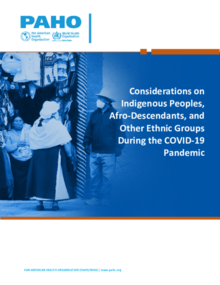 Considerations on Indigenous Peoples, Afro-Descendants - COVID-19