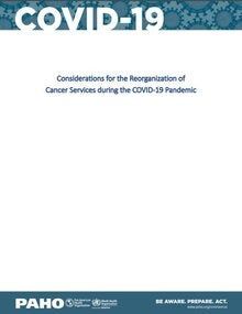 Considerations for the Reorganization of Cancer Services during the COVID-19 Pandemic