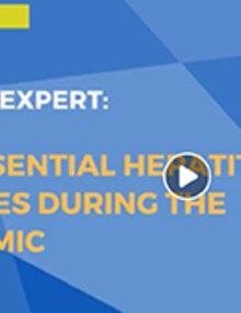 Ask the expert: The essential hepatitis services during the pandemic