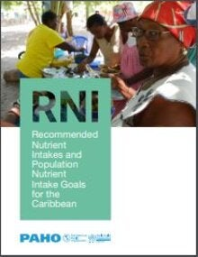Recommended Nutrient Intakes and Population Nutrient Intake Goals for the Caribbean