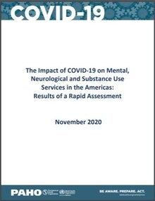 Cover of The Impact of COVID-19 on Mental, Neurological and Substance Use Services in the Americas: Results of a Rapid Assessment, November 2020