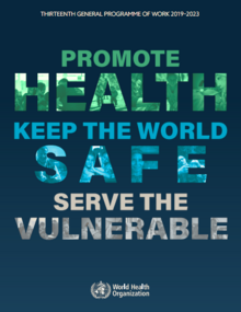 Thirteenth general programme of work, 2019–2023: promote health, keep the world safe, serve the vulnerable