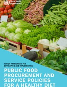 cover of the Action framework for developing and implementing public food procurement and service policies for a healthy diet