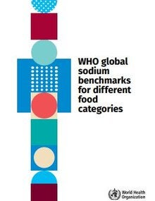 Cover of WHO global sodium benchmarks for different food categories