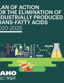 Plan of Action for the Elimination of Industrially Produced Trans-Fatty Acids 2020-2025