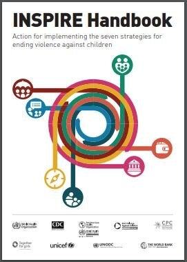 INSPIRE Handbook. Action for implementing the seven strategies for ending violence against children