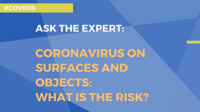Facebook Live - Ask the expert: Coronavirus on surfaces and objects, what is the risk?